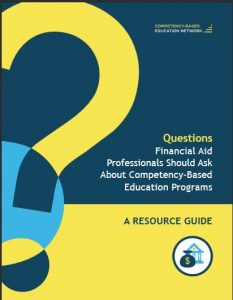 CBEN Resource Guide cover on policy Questions Financial Aid Professionals Should Ask About Competency-Based Education Programs