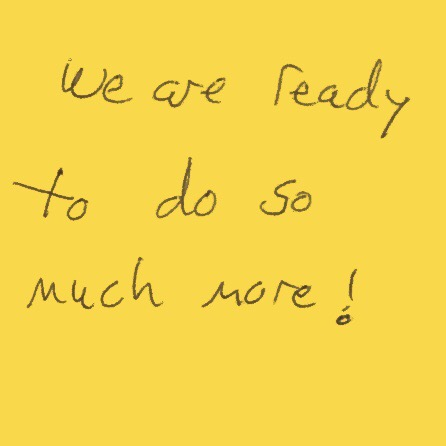 "Example of fear: Post-It Note that reads ""we are ready to do so much more!"""